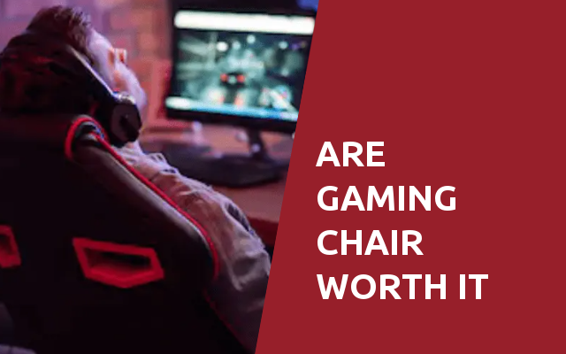 are gaming chair worth it